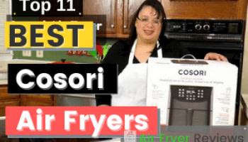 Best Cosori Air Fryer Reviews