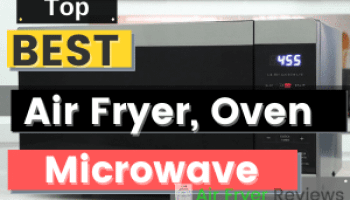 The Best Air Fryer Microwave Oven {Combo}
